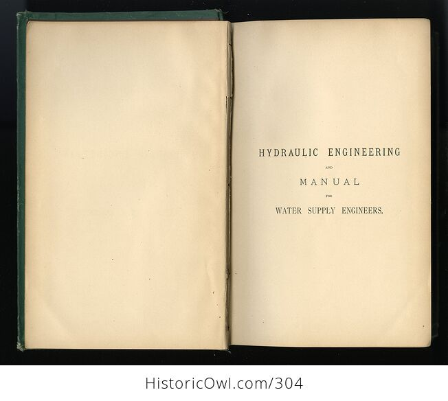 A Practical Treatise on Hydraulic Engineering and Manual for Water Supply Engineers by J T Fanning C1887 - #GuYBZJEylTo-4