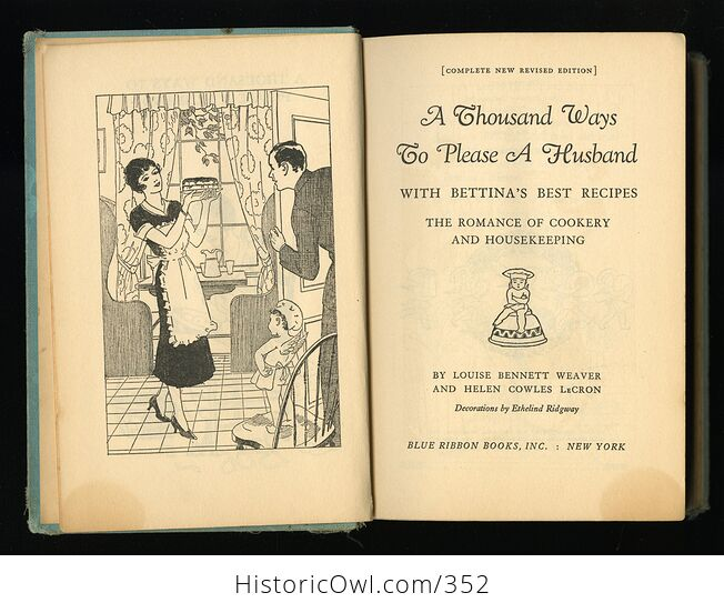 A Thousand Ways to Please a Husband with Bettinas Best Recipes Antique Illustrated Book by Louise Bennett Weaver and Helen Cowles Lecron C1932 - #wrJQLSo9K2g-4