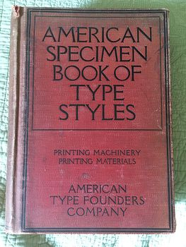 Antique American Specimen Book of Type Styles Printing Machinery Printing Materials American Type Founders Company 1912 #65NekEG9Syk