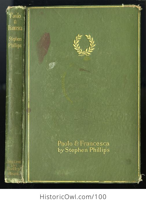 Antique Book Paolo and Francesca a Tragedy in Four Acts by Stephen Phillips C 1901 - #mGCpOdOkLRM-1