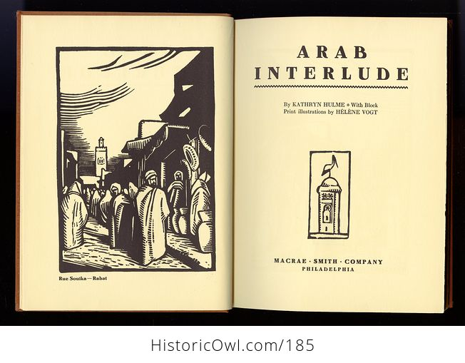 Antique Illustrated Book Arab Interlude by Kathryn Hulme Illustrated by Helene Vogt C1930 - #0qK33ZxbV98-4