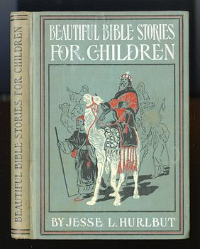 Antique Illustrated Book Beautiful Bible Stories for Children by Rev Jesse Lymann Hurlbut C1903 #2qlF55KkAZE