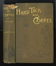 Antique Illustrated Book Hard Tack and Coffee or the Unwritten Story of Army Life by John D Billings C1888 #sWk5Q4dpqjE