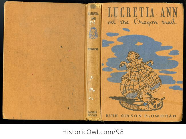 Antique Illustrated Book Lucretia Ann on the Oregon Trail by Ruth Gibson Plowhead C 1931 - #KYsxD3sPUVE-9