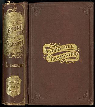 Antique Illustrated Book of Beyond the Mississippi by Albert D Richardson C 1867 #nsk8M6JwxlE