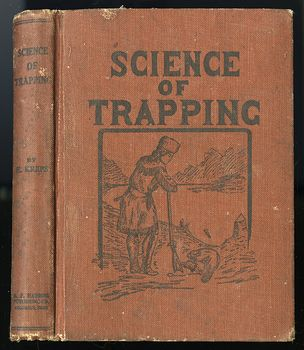 Antique Illustrated Book Science of Trapping by E Kreps C1909 #JGwoTf6Pl2w