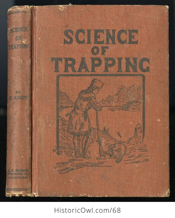 Antique Illustrated Book Science of Trapping by E Kreps C1909 - #JGwoTf6Pl2w-1