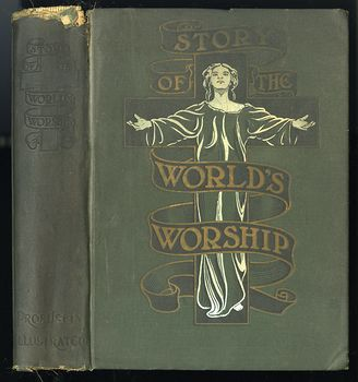 Antique Illustrated Book Story of the Worlds Worship by Frank S Dobbins C 1901 #mKNvFoBT2jA