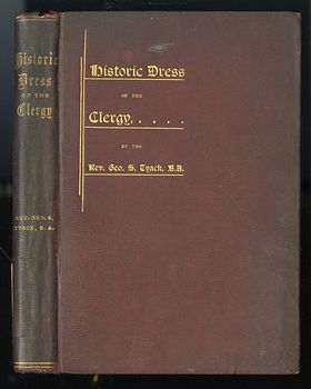 Antique Illustrated Book the Historic Dress of the Clergy by Geo S Tyack C 1897 #SeCY0CoyWi8