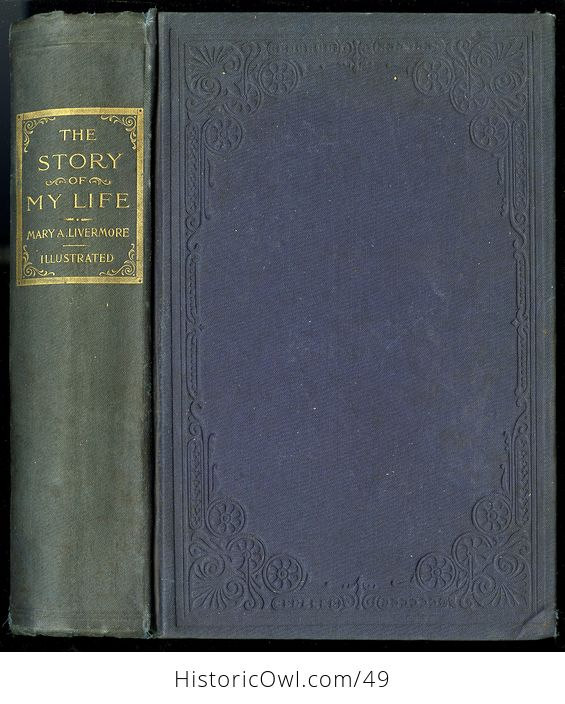 Antique Illustrated Book the Story of My Life or the Sunshine and Shadow of Seventy Years by Mary Livermore C1897 - #QwgI6jbAPg4-1