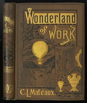 Antique Illustrated Book the Wonderland of Work by C L Mateaux C1870 #98a21ZqVZ98