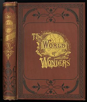 Antique Illustrated Book the World of Wonders a Record of Things Wonderful in Nature Science and Art C1873 #OozzCx1Xyvw