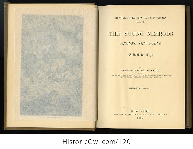 Antique Illustrated Book the Young Nimrods Around the World by Thomas W Knox C1882 - #MVkM5qE2NsI-11