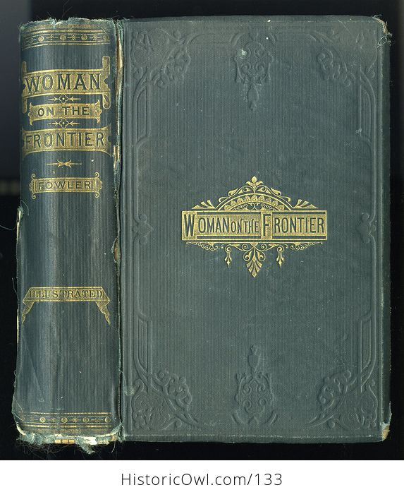 Antique Illustrated Book Woman on the Frontier by William a Fowler C1878 - #vvhWzW5FTE0-1