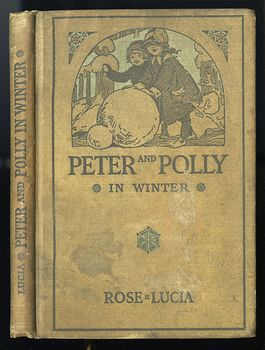 Antique Illustrated Childrens Book Peter and Polly in Winter by Rose Lucia C 1914 #twCTp5Dv3hU