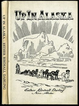 Antique Illustrated Poetry Book up in Alaska by Esther Birdsall Darling C 1912 #afKf3csfUt8