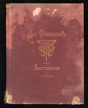 Art of Monograms and Lettering for the Use of Engravers Artists Designers and Art Workmen Antique Illustrated Book by J M Bergling #EUrSVer7gZQ