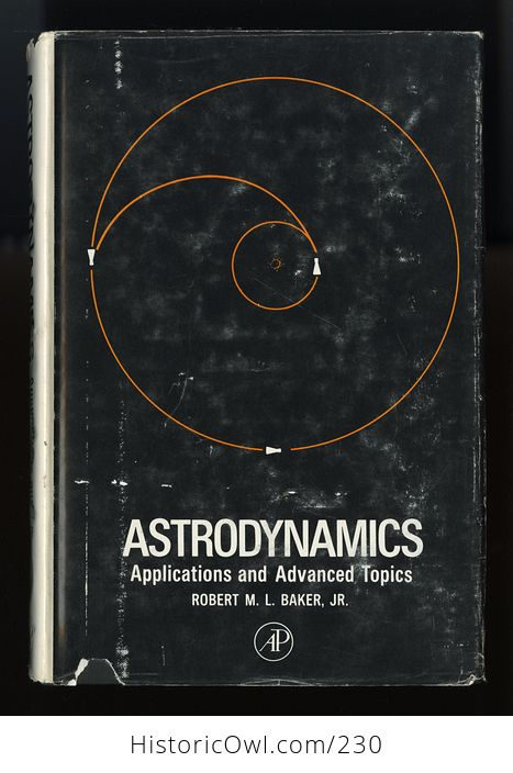 Astrodynamics Applications and Advanced Topics Book by Robert M L Baker Jr C1967 - #ldzLnGquNS0-1