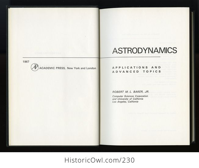Astrodynamics Applications and Advanced Topics Book by Robert M L Baker Jr C1967 - #ldzLnGquNS0-4