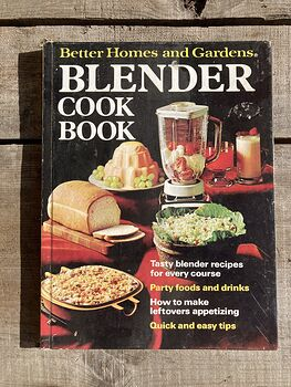 Better Homes and Gardens Blender Cook Book C1971 #kc9MJued7vE