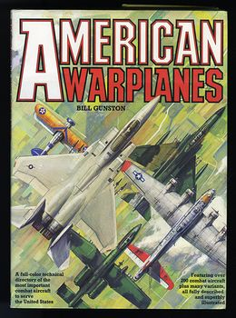 Book American Warplanes by Bill Gunston C1986 #k9fNb9zT8KE