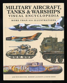 Book Military Aircraft Tanks and Warships Visual Encyclopedia by Jim Winchester Robert Jackson and David Ross 2017 #qlCkUoSpAhU