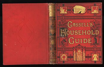 Cassells Household Guide to Every Department of Practical Life Being a Complete Encyclopedia of Domestic and Social Economy in Four Volumes #lmCbyaxB1Ss