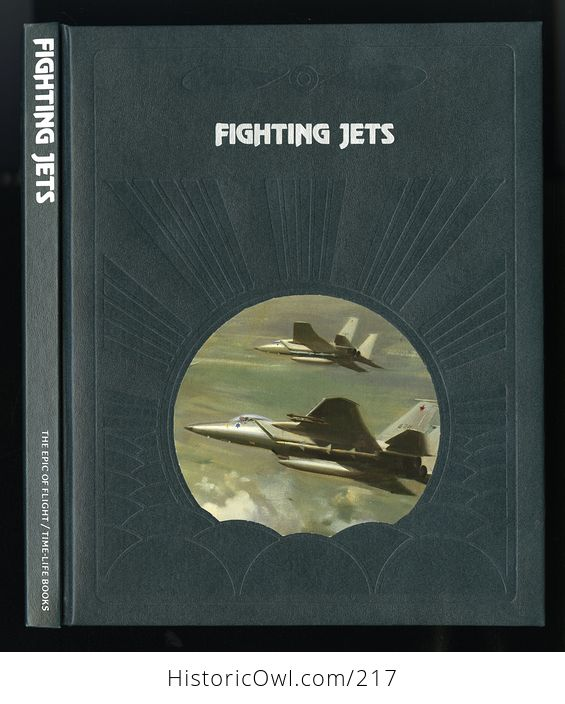 Collectible Time Life Book from the Epic of Flight Set Fighting Jets by Bryce Walker C1983 - #i0s8zOP7lTc-1
