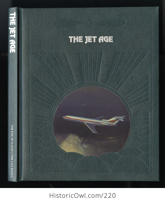 Collectible Time Life Book from the Epic of Flight Set the Jet Age by Robert J Serling C1982 - #ge0Sd8qFKcs-2
