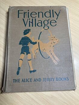 Friendly Village the Alice and Jerry Books by Mabel Odonnell and Alice Carey C1941 #h7r66Yqamuw