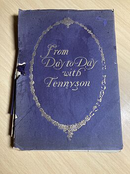 From Day to Day with Tennyson Compiled by Leroy H Westley C1910 #kTo2dwY7ato