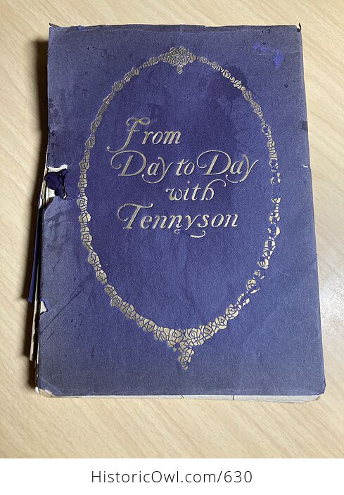 From Day to Day with Tennyson Compiled by Leroy H Westley C1910 - #kTo2dwY7ato-1