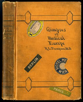 Glimpses of Medical Europe Antique Book by R L Thompson Md C1908 #RrS3TbR0VmU