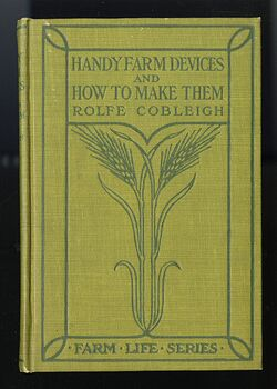 Handy Farm Devices and How to Make Them Antique Illustrated Book by Rolfe Cobleigh C1912 #nBODigSD9N8