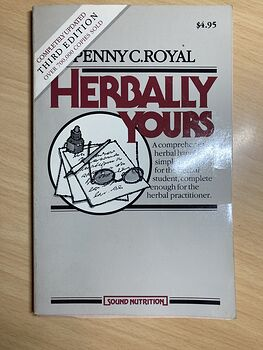 Herbally Yours Third Edition Book by Penny C Royal C 1986 #fQj82RlpP7Y