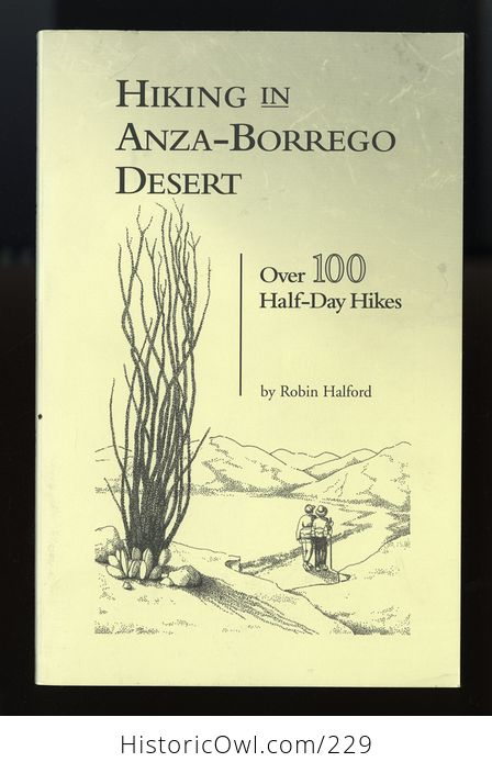 Hiking in Anza Borrego Desert over 100 Half Day Hikes Book by Robin Halford C2005 - #almv4rPZFGU-1