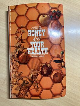 Honey and Your Health Paperback Book by Bodog Beck and Doree Smedley C 1971 #m3EgBr51yJk