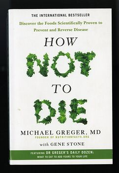 How Not to Die Book by Michael Greger C2015 #r16JPJ6XTiM