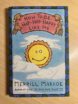 How to Be Hap Hap Happy like Me Book by Merrill Markoe C1994 #447mklBlQmo