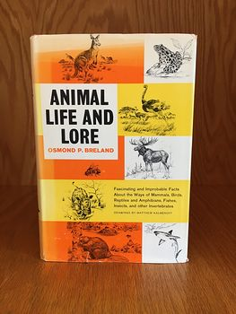 Illustrated Book Animal Life and Lore by Osmond P Breland 1963 #u3KAMQRibqY
