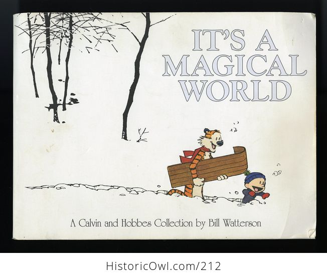 Its a Magical World a Calvin and Hobbes Collection by Bill Watterson C1996 - #KWDDRc6iFlI-1