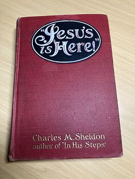 Jesus Is Here Antique Book by Charles Sheldon C1914 #BTyTv15CwKg