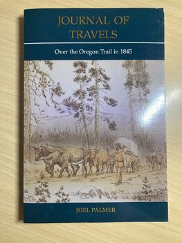 Journal of Travels over the Oregon Trail in 1845 by Joel Palmer C1993 #8xuhIUkhQA0