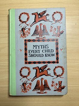 Junior Deluxe Editions Vintage Book Myths Every Child Should Know by Hamilton Wright Mabie Illustrated by Colleen Browning Cmcmlv 1955 #fMqRQ31A3zs