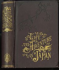 Life and Adventure in Japan Antique Illustrated Book by E Warren Clark C 1878 #FG6qz9RZrRM