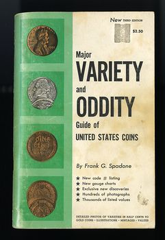 Major Variety and Oddity Guide of United States Coins by Frank G Spadone C1965 #DaqGvYEzQiM