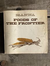 Manna Foods of the Frontier Vintage Cookbook by Gertrude Harris #kKmzSKG1TCg