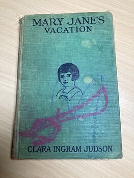 Mary Janes Vacation Antique Book by Clara Ingram Judson C1927 #NyhYZZZUPpM