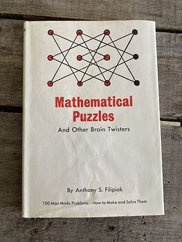 Mathematical Puzzles and Other Brain Twisters by Anthony Filipiak C1952 #tSmUerYNzXo