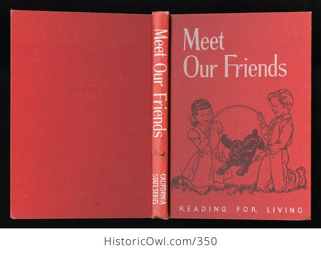 Meet Our Friends Vintage Reading for Living Book B Ywilliam Burton Clara Belle Baker and Grace Kemp C1956 - #y2dOtxJkiM8-2